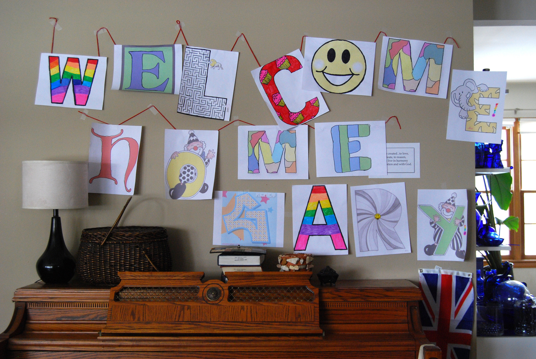 Katie and Lanie made a welcome banner for my arrival